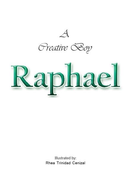 The Creative Boy named Raphael