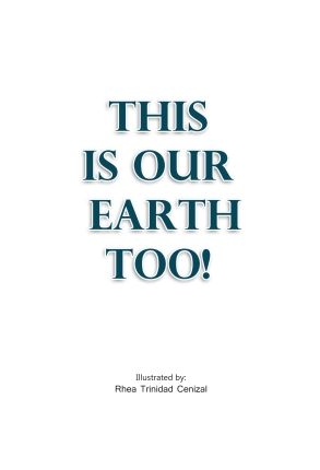 This is Our Earth Too 1